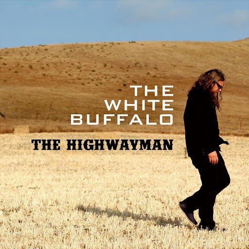 The White Buffalo альбом Highwayman