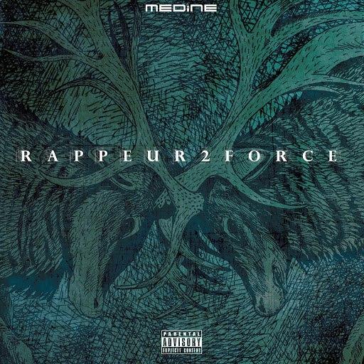 Medine альбом Rappeur 2 force