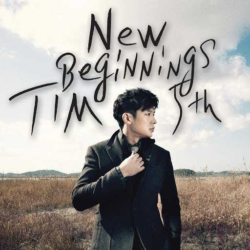 Tim альбом 5th album New Beginnings