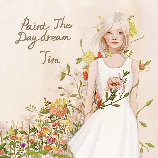 Tim альбом Paint The Daydream