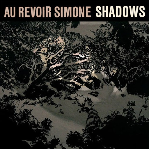 Au Revoir Simone альбом Shadows (Remixes)