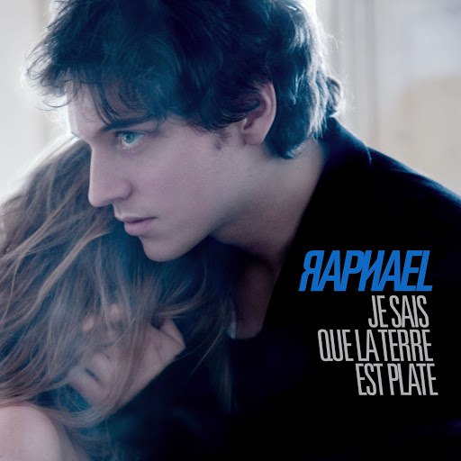 Raphael альбом Je Sais Que La Terre Est Plate [Edition Spéciale Noël 2008]