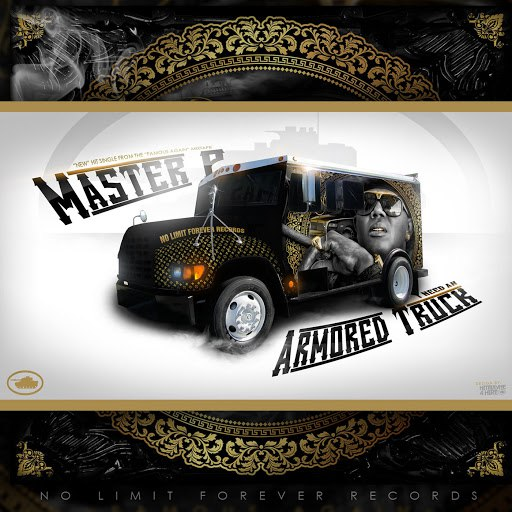 Master P альбом I Need an Armored Truck