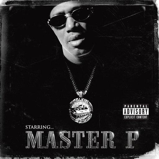 Master P альбом Starring Master P