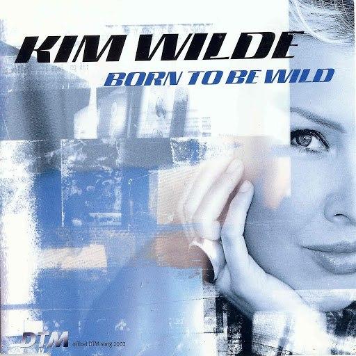 Kim Wilde альбом Born to Be Wild