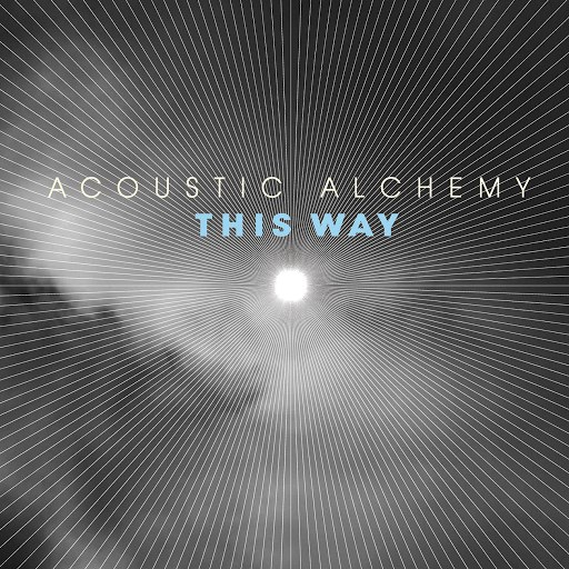 Acoustic Alchemy альбом This Way