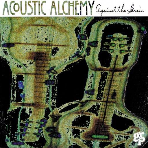 Acoustic Alchemy альбом Against The Grain