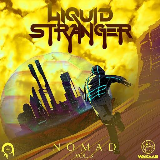 Liquid Stranger альбом Nomad Vol. 3