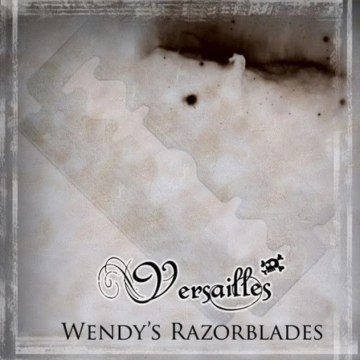 Versailles альбом Wendy's Razorblades