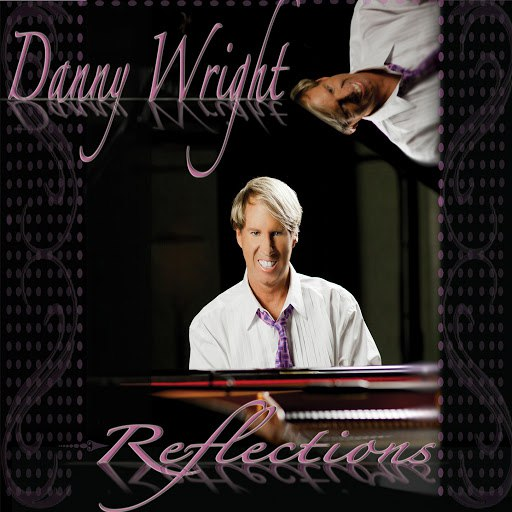 Danny Wright альбом Reflections