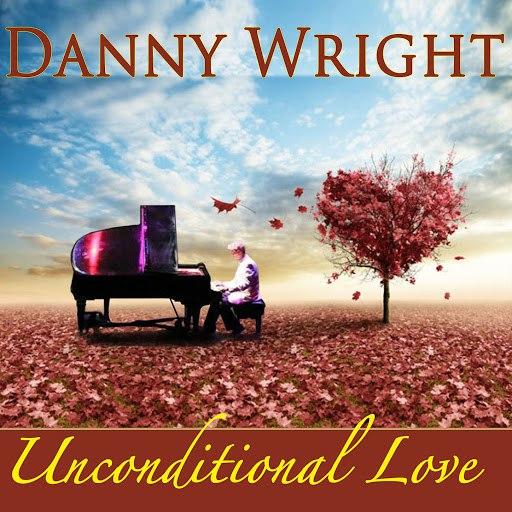 Danny Wright альбом Unconditional Love