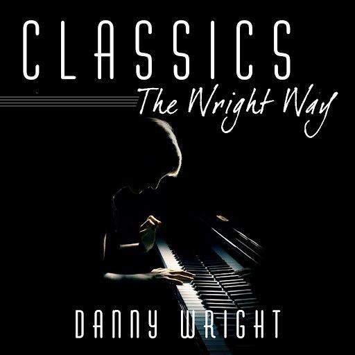 Danny Wright альбом Classics: The Wright Way