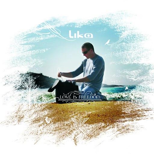 lika альбом Love is Freedom