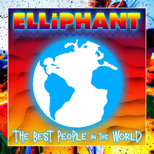Elliphant альбом Best People In The World