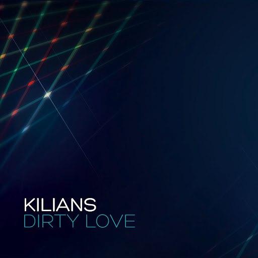 Kilians альбом Dirty Love