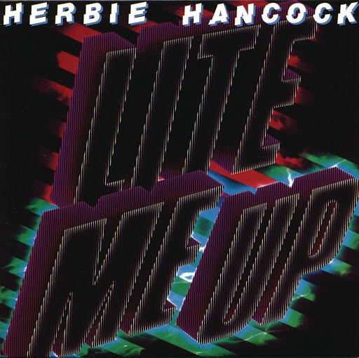 Herbie Hancock альбом Lite Me Up