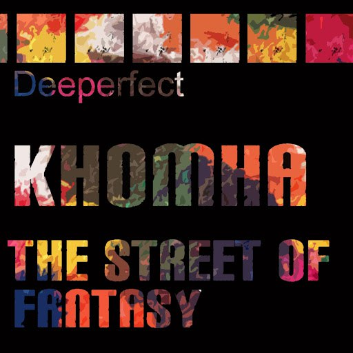 KhoMha альбом The Street of Fantasy