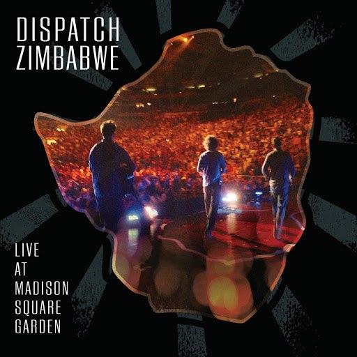 Dispatch альбом Dispatch: Zimbabwe - Live at Madison Square Garden