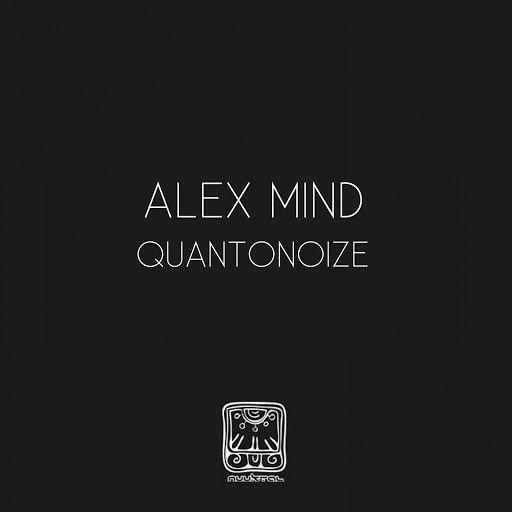 Alex Mind альбом Quantonoize