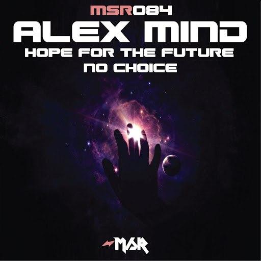 Alex Mind альбом Hope For The Future/No Choice