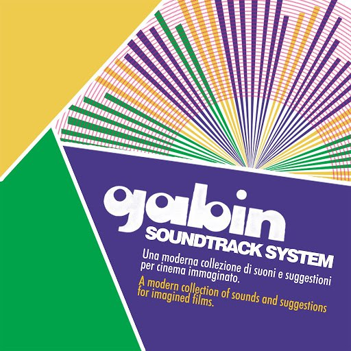 Gabin альбом Soundtrack System (A Modern Collection of Sounds and Suggestions for Imagined Films)