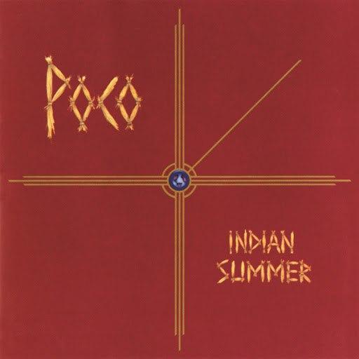 Poco альбом Indian Summer