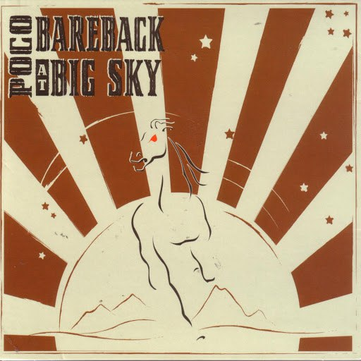 Poco альбом Bareback at Big Sky