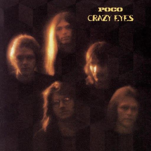 Poco альбом Crazy Eyes