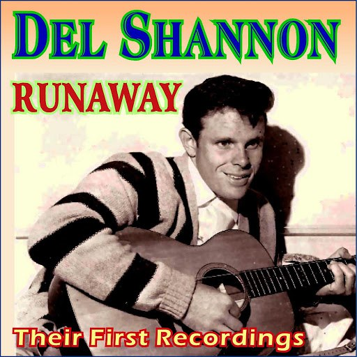 Del Shannon альбом Their First Recordings