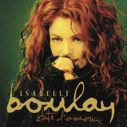 Isabelle Boulay альбом Etats d'amour (Remastered)