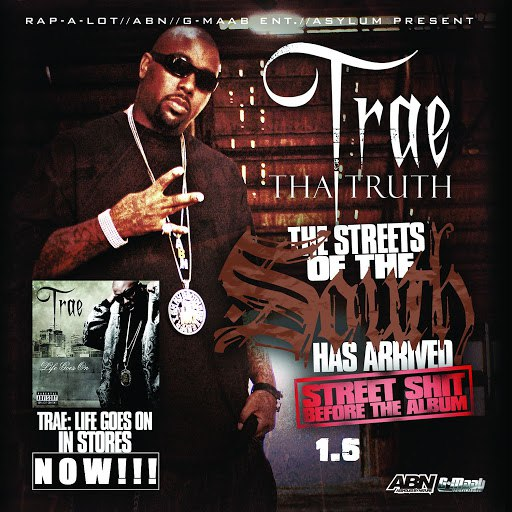 Trae album Streets Of South Reloaded