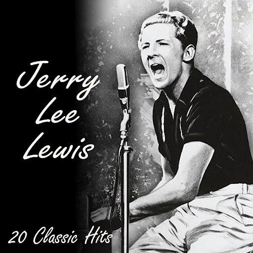 Jerry Lee Lewis альбом 20 Classic Tracks