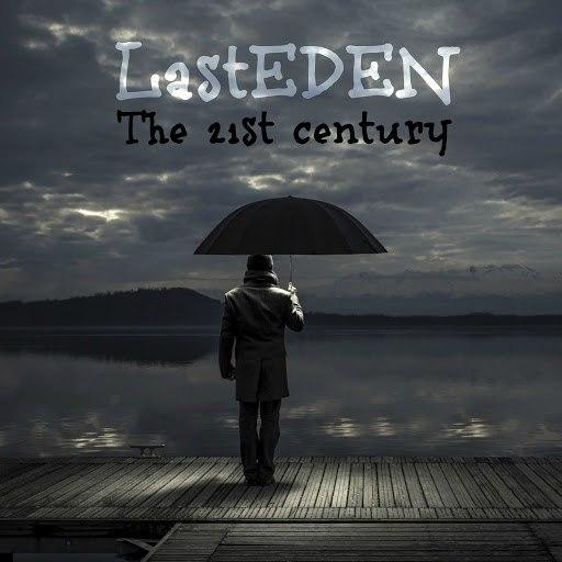 LastEDEN альбом The 21st Century