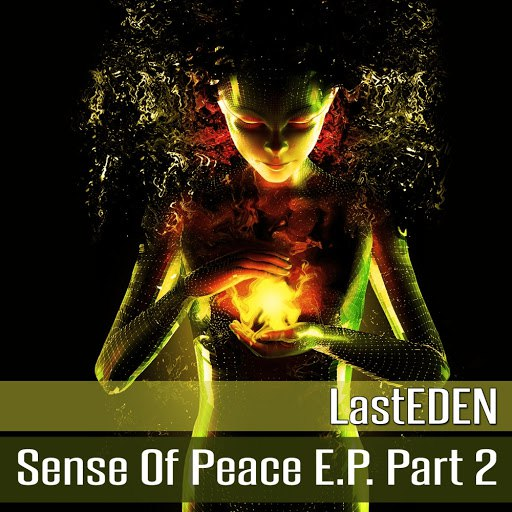 LastEDEN альбом Sense of Peace E.P, Pt. 2