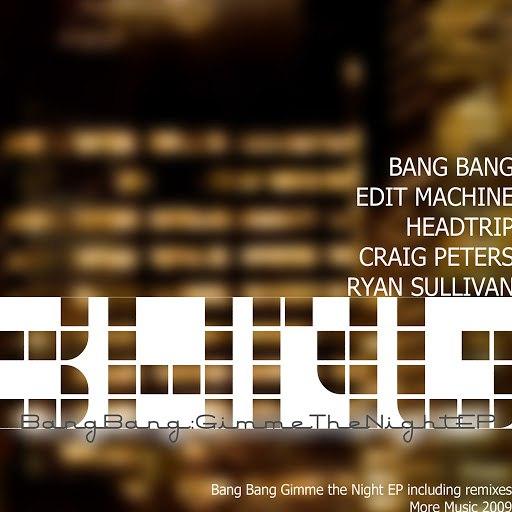 Bang Bang альбом Gimme The Night