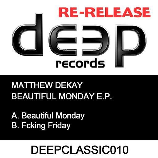 Matthew Dekay альбом Beautiful Monday EP