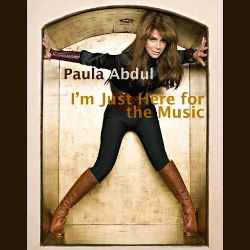 Paula Abdul альбом I'm Just Here For The Music