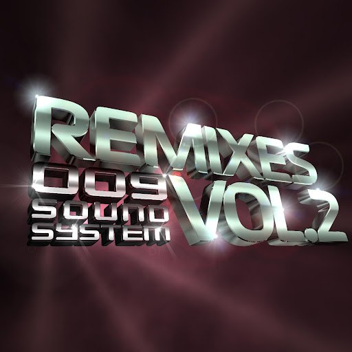 009 Sound System альбом Remixes, Vol. 2