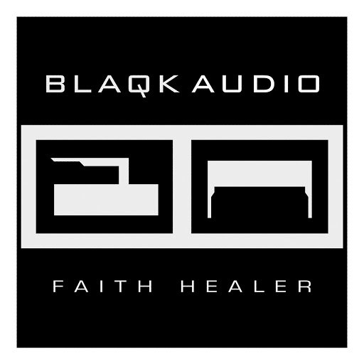 Blaqk Audio альбом Faith Healer