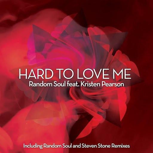 Random Soul альбом Hard To Love Me