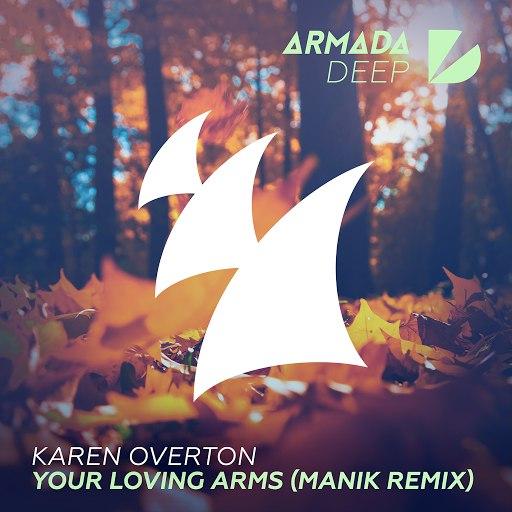 Karen Overton альбом Your Loving Arms (MANIK Remix)