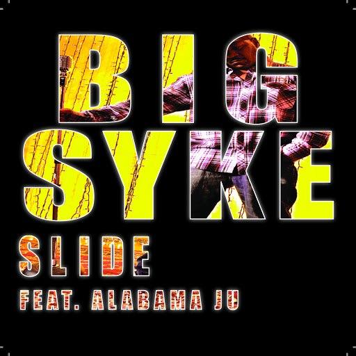 Big Syke альбом Slide