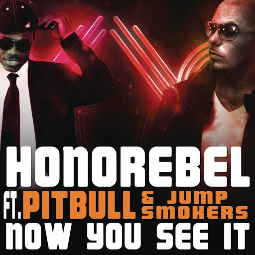 HonoRebel альбом Now You See It (Clean Radio Edit)
