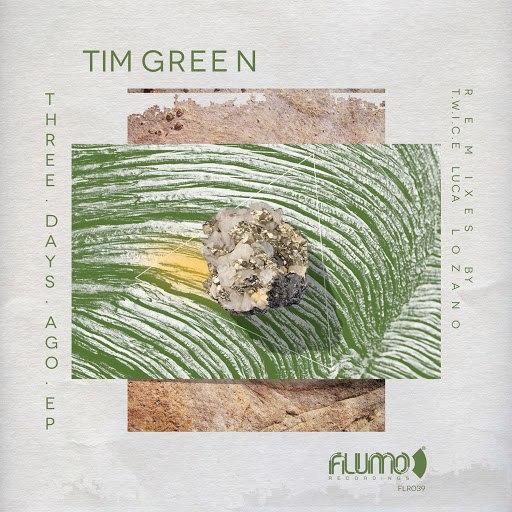 Tim Green альбом Flumo 039 Three Days Ago - EP