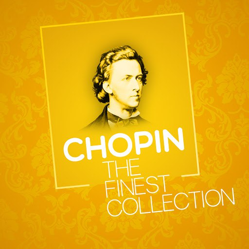 Frédéric Chopin альбом Chopin - The Finest Collection