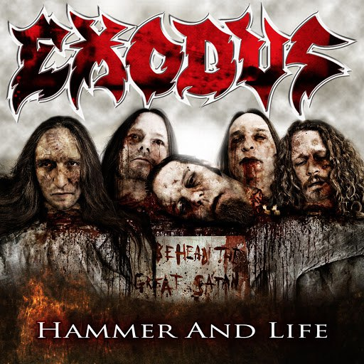 Exodus album Hammer And Life