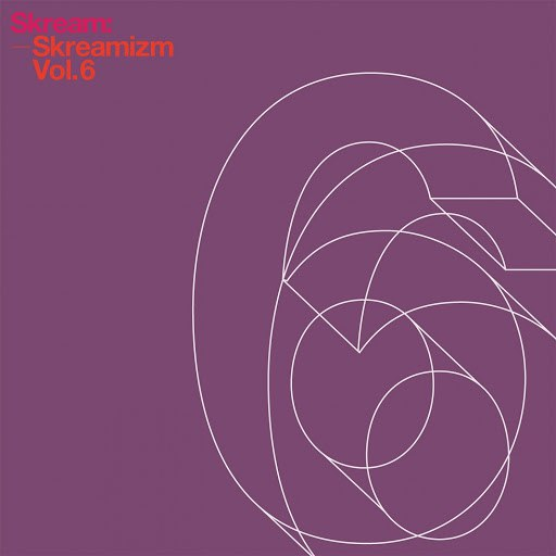 Skream альбом Skreamizm, Vol. 6 (Itm Edition)
