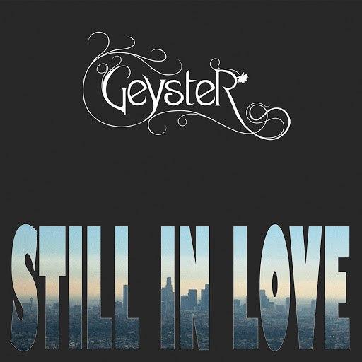 Geyster альбом Still In Love (Radio Edit)