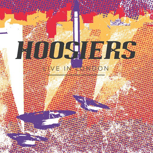 The Hoosiers альбом Live In London