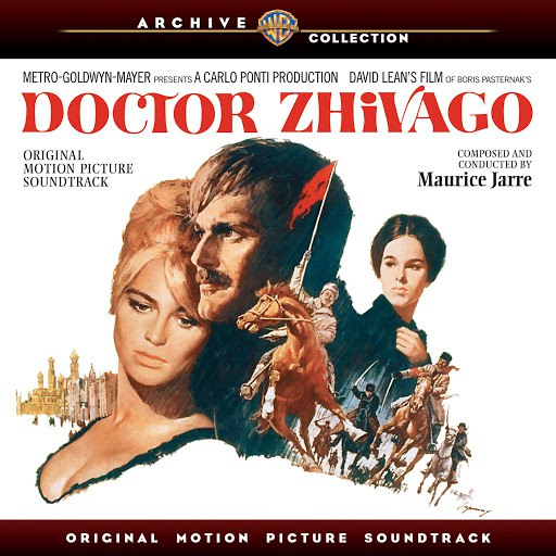 Maurice Jarre альбом Doctor Zhivago: Original Motion Picture Soundtrack